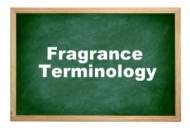 Fragrance oil terminology